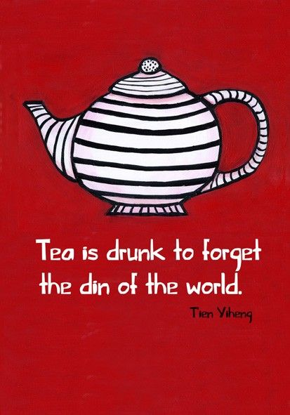 Friends--let's have some tea and forget the din for just a moment or two. :)