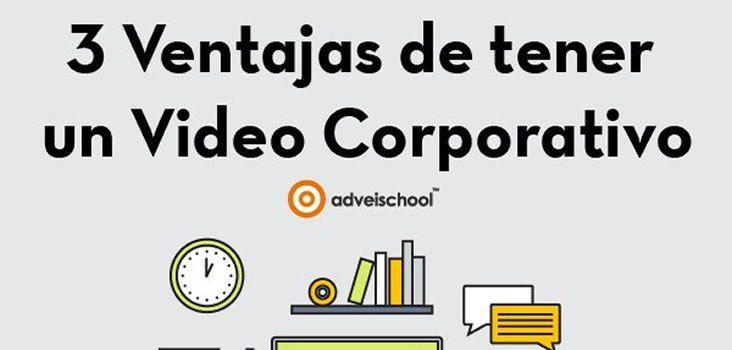 Las 3 Ventajas del Video Corporativo