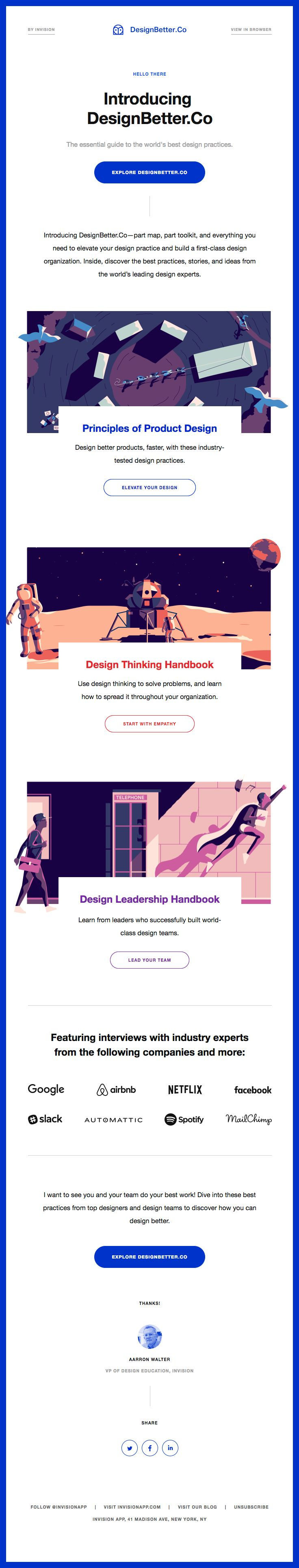 @invisionapp sent this email with the subject line: Introducing DesignBetter.Co—The essential guide to the world's best design practices - Read about this email and find more featured product emails at ReallyGoodEmails.com #announcement #app #featuredproduct