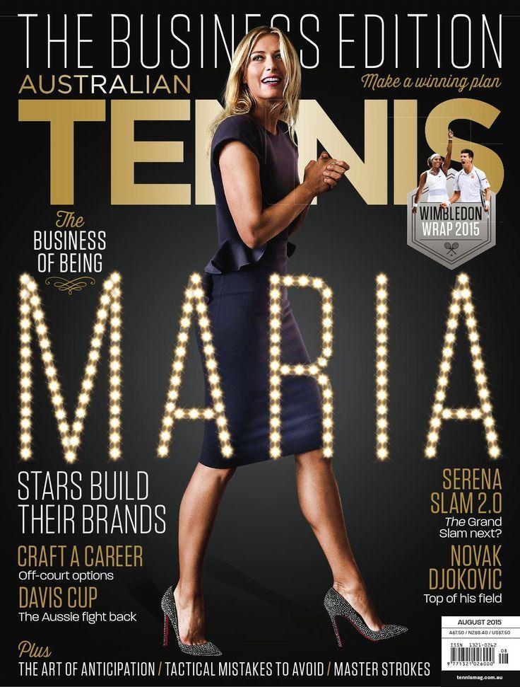 Australian Tennis Magazine - August 2015  The Business Edition