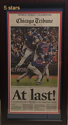 Chicago Cubs 2016 World Series Baseball Champions AT LAST Tribune Framed Newspaper