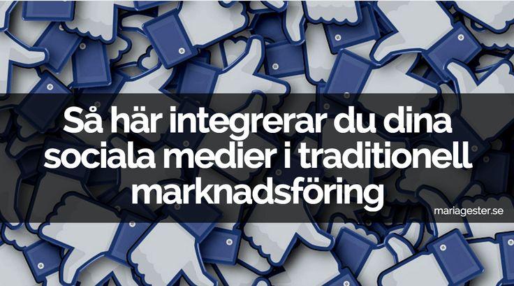 Så här integrerar du dina sociala medier i traditionell marknadsföring. Här kommer några konkreta tips på vad du kan göra.