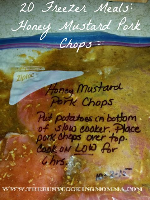 The Busy Cooking Momma: 20 Freezer Meals: Honey Mustard Pork Chops with Po...