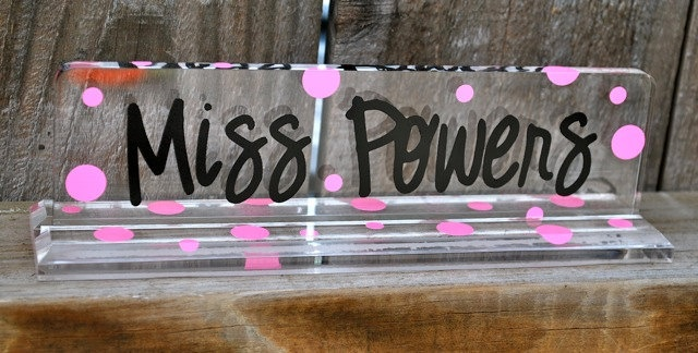 Personalized Acrylic Teacher Name Plate. $16.00, via Etsy.