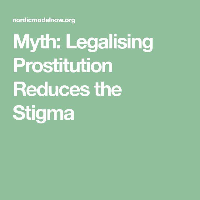 Myth: Legalising Prostitution Reduces the Stigma