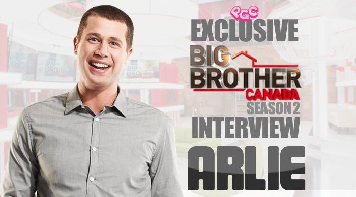 'BIG BROTHER CANADA' EXCLUSIVE INTERVIEW w/ ARLIE