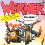 Werner - Beinhart - Soundtrack manche sind echt gut ;)