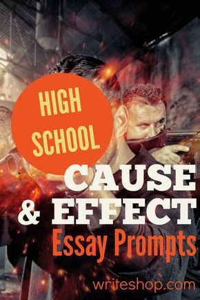 Cause and effect essay prompts help high school students think independently. Topics include video games, marriage, gun control, and credit card debt.