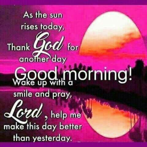 Best Of Good Morning Thank God For Another Day Quotes On Mesgulsinyali