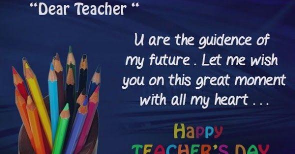 happy teachers day messages 2017 for our dance teacher, draw teacher, science teacher and literature teacher
