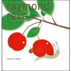 Raymond rêve - éditions MeMo