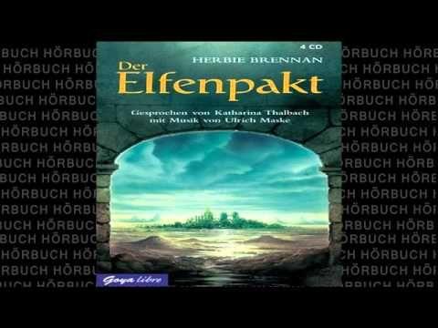 Herbie Brennan - Der Elfenpakt: Roman || Hörbuch Komplett | Deutsch 2015