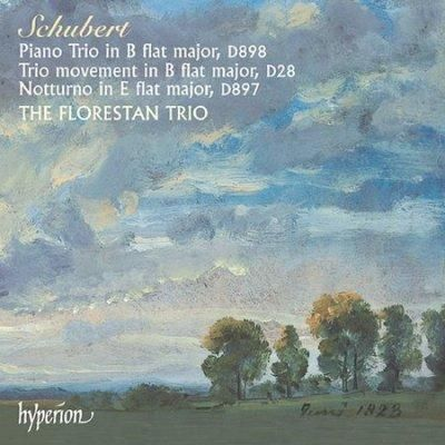 Florestan Trio - Schubert:Piano Trio/Trio Movement