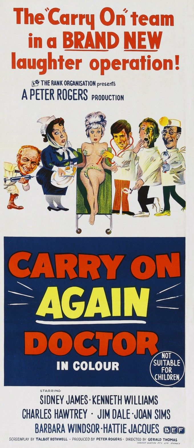 Carry On Again Doctor (1969) GB D: Gerald Thomas. Jim Dale, Sidney James Kenneth Williams  Charles Hawtrey, Barbara Windsor, Joan Sims, Hattie Jacques, Patsy Rowlands, Wilfred Brambell, Peter Butterworth. Seen in 2008