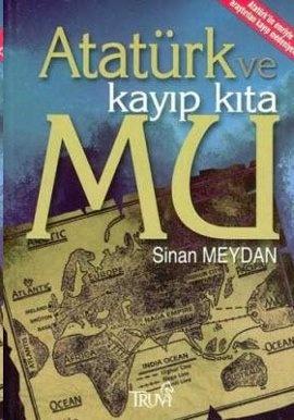 Atatürk ve Kayıp Kıta Mu - Sinan Meydan : Kitap | idefix.com