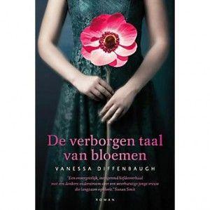 De verborgen taal van bloemen  - Vanessa Diffenbaugh (The language of flowers).