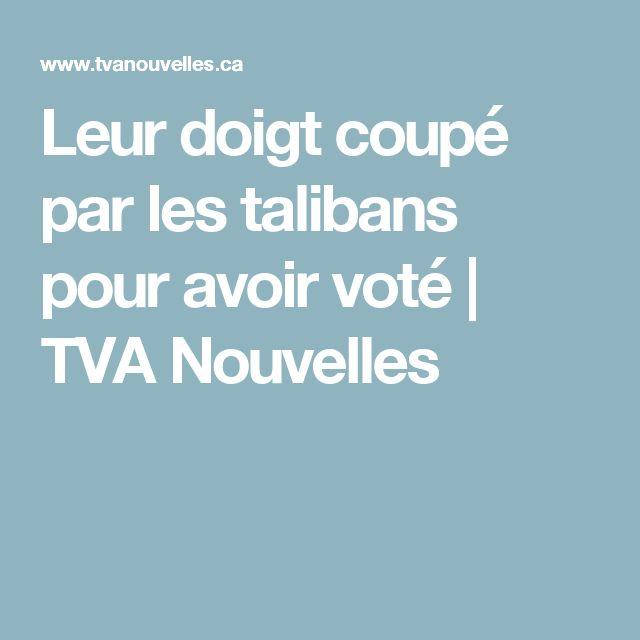 Leur doigt coupé par les talibans pour avoir voté | TVA Nouvelles