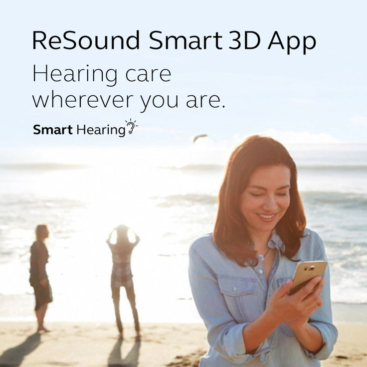 ReSound Smart 3D App Hearing care wherever you are. Get updates without making a trip to the clinic.