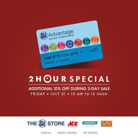 Enjoy ADDITIONAL 10% OFF during the 2 Hour Special at The SM Store: Sta. Mesa on Friday, July 31, 2015 from 10 am to 12 noon only. Log on to www.smadvantage.com.ph to know more. #smadvantage #members_exclusive  #iLoveSM #iLoveSMStaMesa #EverythingsHere #SM3DaySale  #SMStaMesa3DaySale #SMEvents #SMStaMesaEvents #SMFunday SM Supermalls The SM Store (Department Store Official Page)