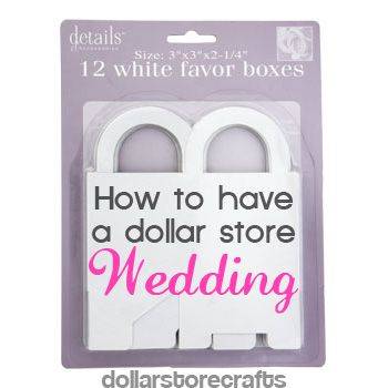How to have a dollar store wedding - article for saving money but having a beautiful wedding