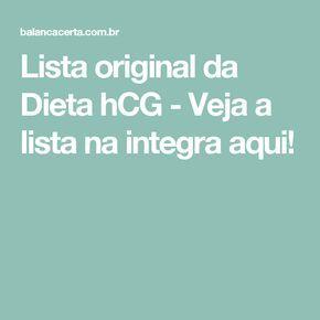 Lista original da Dieta hCG - Veja a lista na integra aqui!