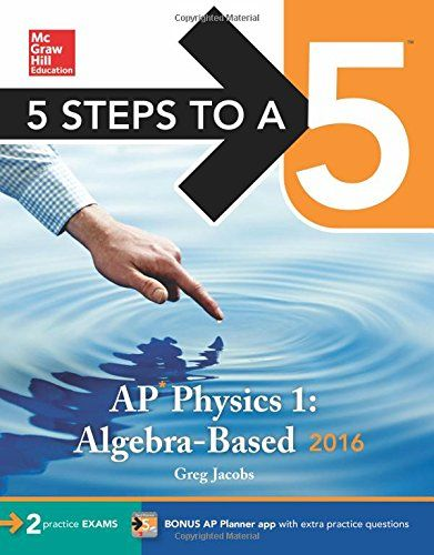 5 Steps to a 5 AP Physics 1 2016 (5 Steps to a 5 on the A...