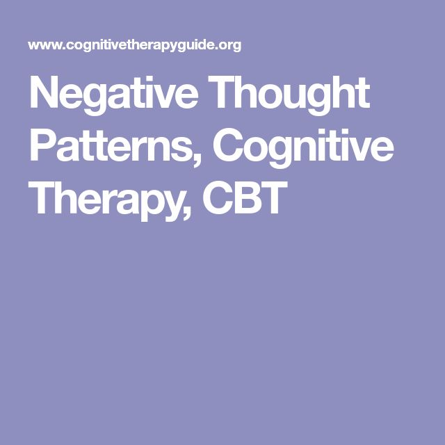 Negative Thought Patterns, Cognitive Therapy, CBT