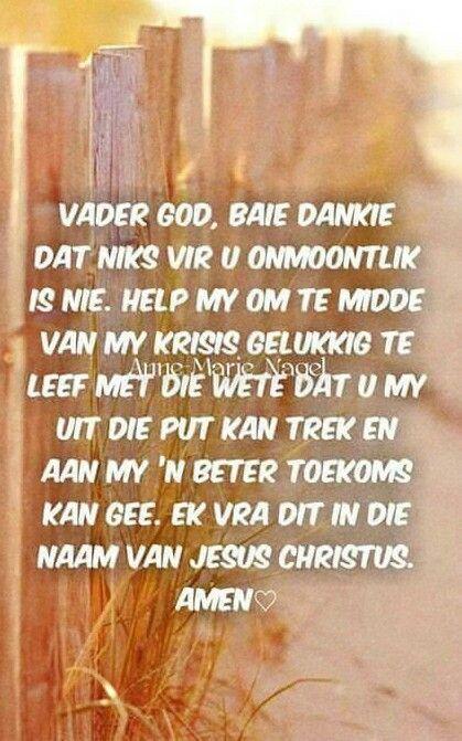 Niks is vir God onmoontlik nie... #Afrikaans #gebed #Prayer