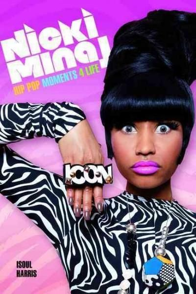 Nicki Minaj: Hip Pop Moments 4 Life