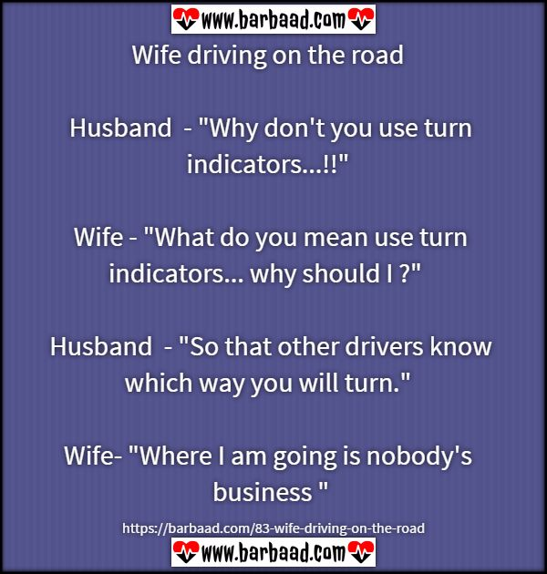 Wife driving on the road