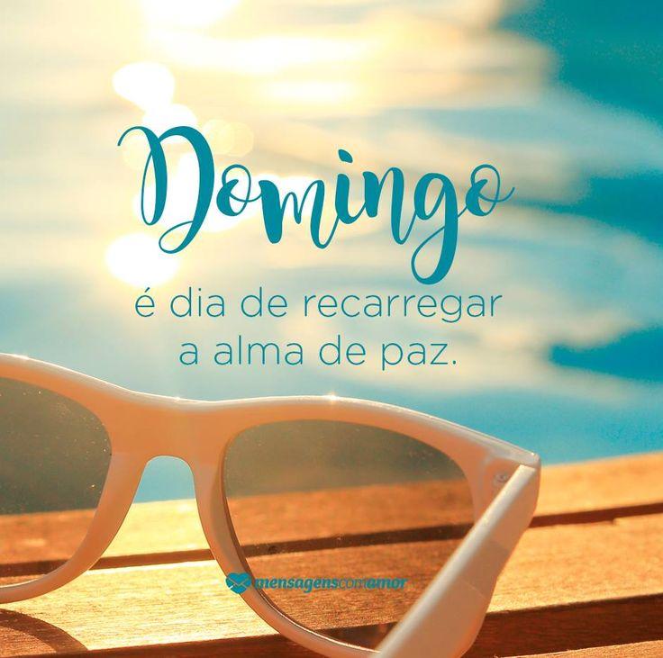 Domingo é dia de carregar a alma de paz. #mensagenscomamor #frases #quotes #pensamentos #momentos #reflexões #domingo #fimdesemana