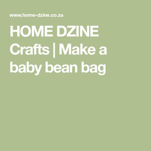 HOME DZINE Crafts | Make a baby bean bag