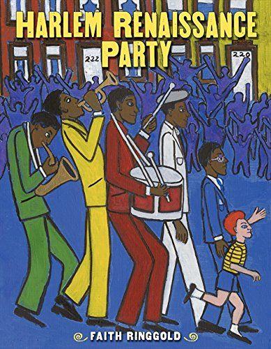 Harlem Renaissance Party - MAIN Juvenile PZ7.R4726 Ha 2015   - check availability @ https://library.ashland.edu/search/i?SEARCH=9780060579111
