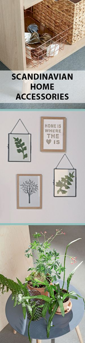 Key features of Scandinavian interior design. Accessories can make a great different in your interior design. Plants, picture frames and storage boxes and baskets from JYSK work well.