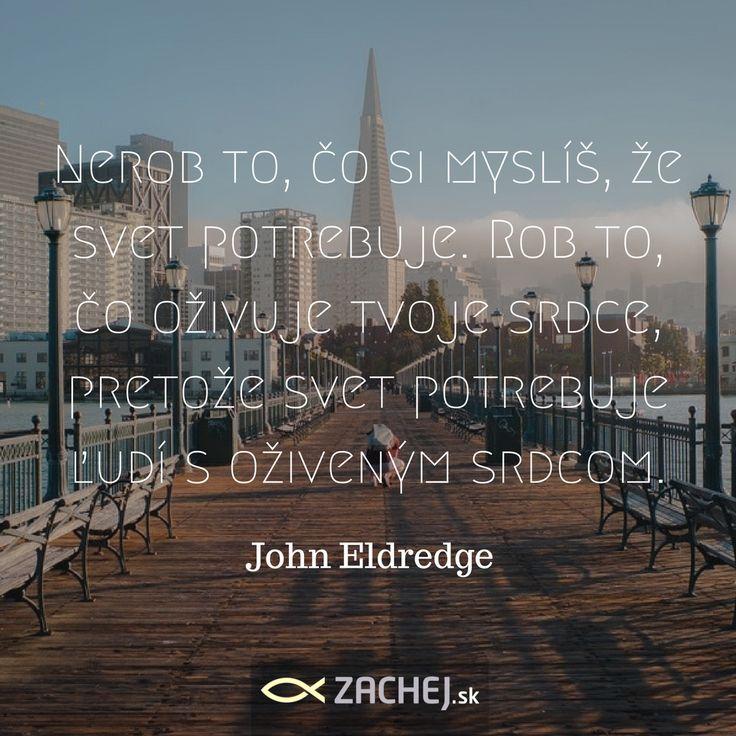 """Čo oživuje tvoje srdce? Kedy vieš, že skutočne dýcha? (napíš nám)💛🙌📚🎨🎹🏀🏄 Kto by nepoznal známu knihu Johna Eldredga, ivoký v srdci, z torej sme dnešný citát vybrali? Svojho času spôsobila táto úžasná kniha medzi mladými kresťanmi doslova """"revolúciu"""". Prečítajte si ju znova! Nájdete ju v našej predajni, ale aj v eshope. https://goo.gl/47FEoH #wildinheart #JohnEldredge #Divokyvsrdci #zachejsk #inspiration #motivation #vyrokyzknih"""