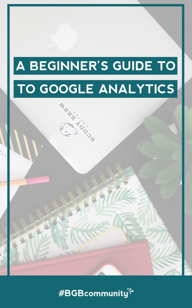 blog absolute beginners guide google analytics