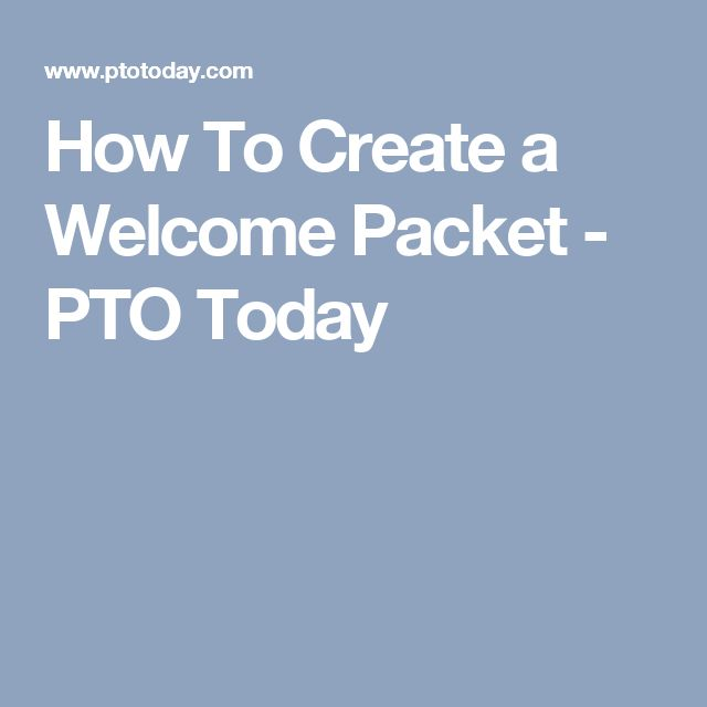 How To Create a Welcome Packet - PTO Today