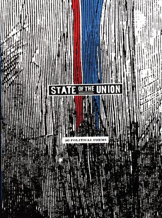State of the Union: Fifty Political Poems with contributions by Lucille Clifton