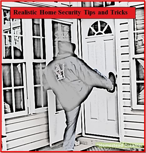 Realistic Home Security Tips and Tricks - Learn about some ways even renters can improve the security and response time against someone breaking in.