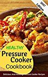 Healthy Pressure Cooker Cookbook: Delicious And Healthy Pressure Cooker Recipes - https://www.trolleytrends.com/?p=708354