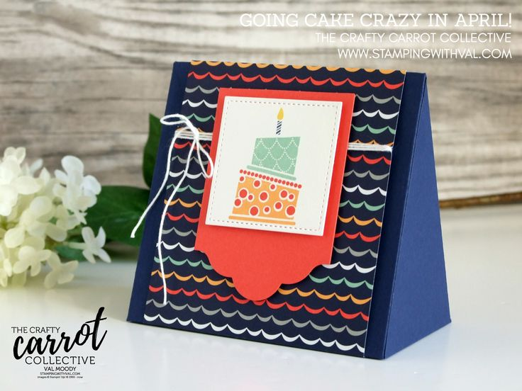 Stampin' Up! UK - Cards, Tutorials and Ideas from Stamping With Val - Shop Stampin' Up! Here 24/7 - Cake Crazy For The Crafty Carrot Blog Hop