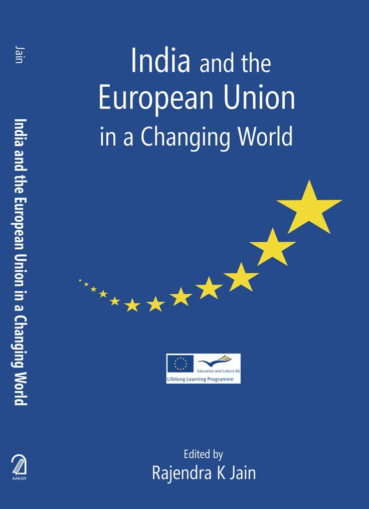 India and the European Union in a changing world / ed. by Rajendra K. Jain. -- Delhi :  Aakar Books,  2014.