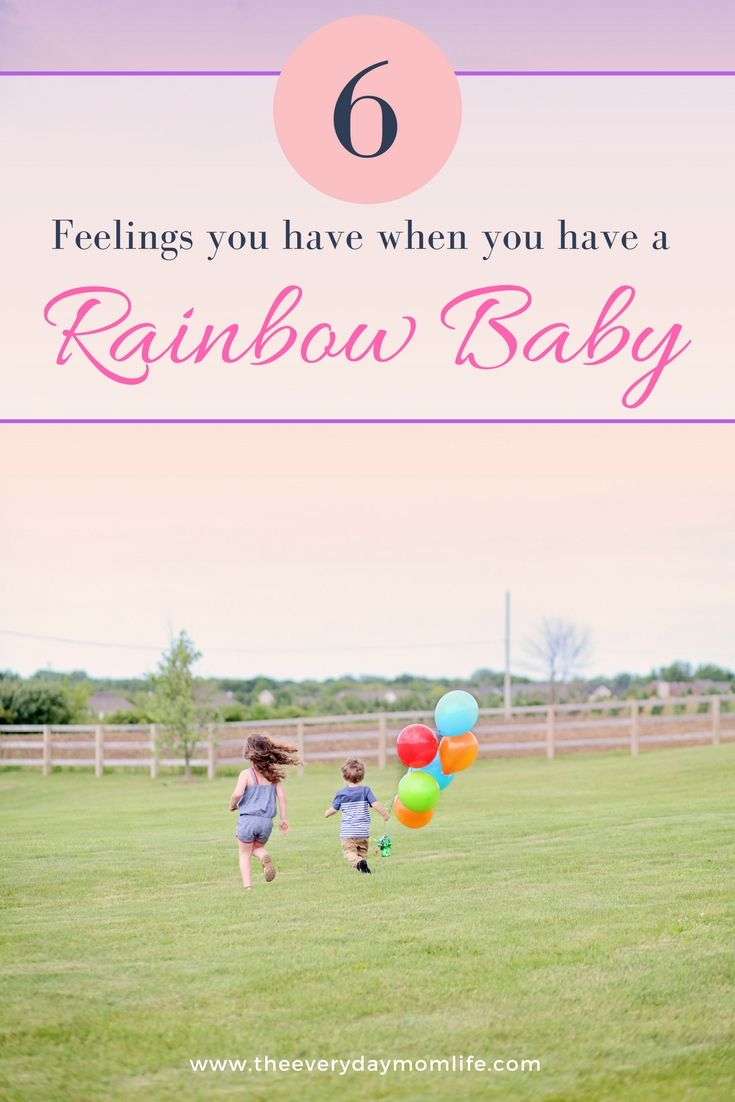 6 Feelings You Have When You Have A Rainbow Baby. Many people think having a rainbow baby after a miscarriage or still birth is easy, but there are a lot of emotions that come with having a rainbow baby.