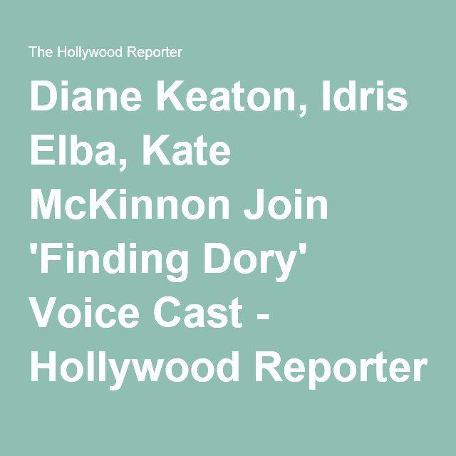 Diane Keaton, Idris Elba, Kate McKinnon Join 'Finding Dory' Voice Cast - Hollywood Reporter