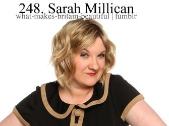 Sarah Millican!