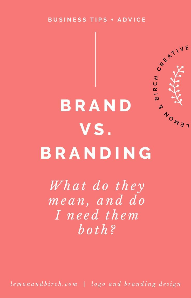 Brand vs branding, what do they mean and do I need them both?   business advice   business tips   branding tips   design tips   business set up   what is a brand   what does branding mean   creating a brand