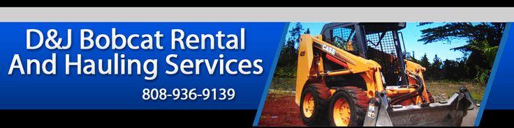 Landscaping - Big Island, HI - D&J Bobcat Rental And Hauling Services