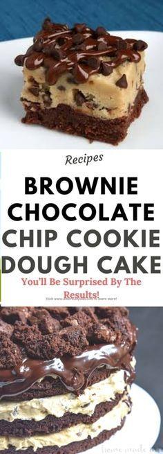 BROWNIE CHOCOLATE CHIP COOKIE DOUGH CAKE!!!
