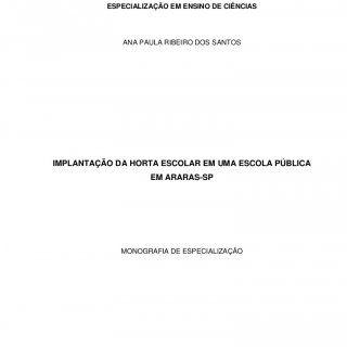 UNIVERSIDADE TECNOLÓGICA FEDERAL DO PARANÁ DIRETORIA DE PESQUISA E PÓS-GRADUAÇÃO ESPECIALIZAÇÃO EM ENSINO DE CIÊNCIAS ANA PAULA RIBEIRO DOS SANTOS IMPLANTAÇ. http://slidehot.com/resources/implantacao-da-horta-escolar-em-uma-escola-publica.55582/