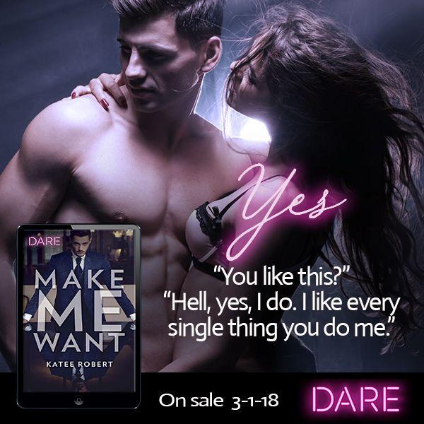 Make Me Want by Katee Robert Pre-Order Alert